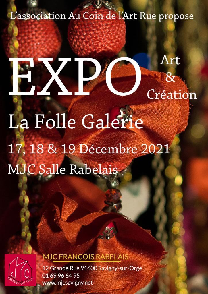 Exposition Les folles galeries les 17, 18 et 19 décembre 2021