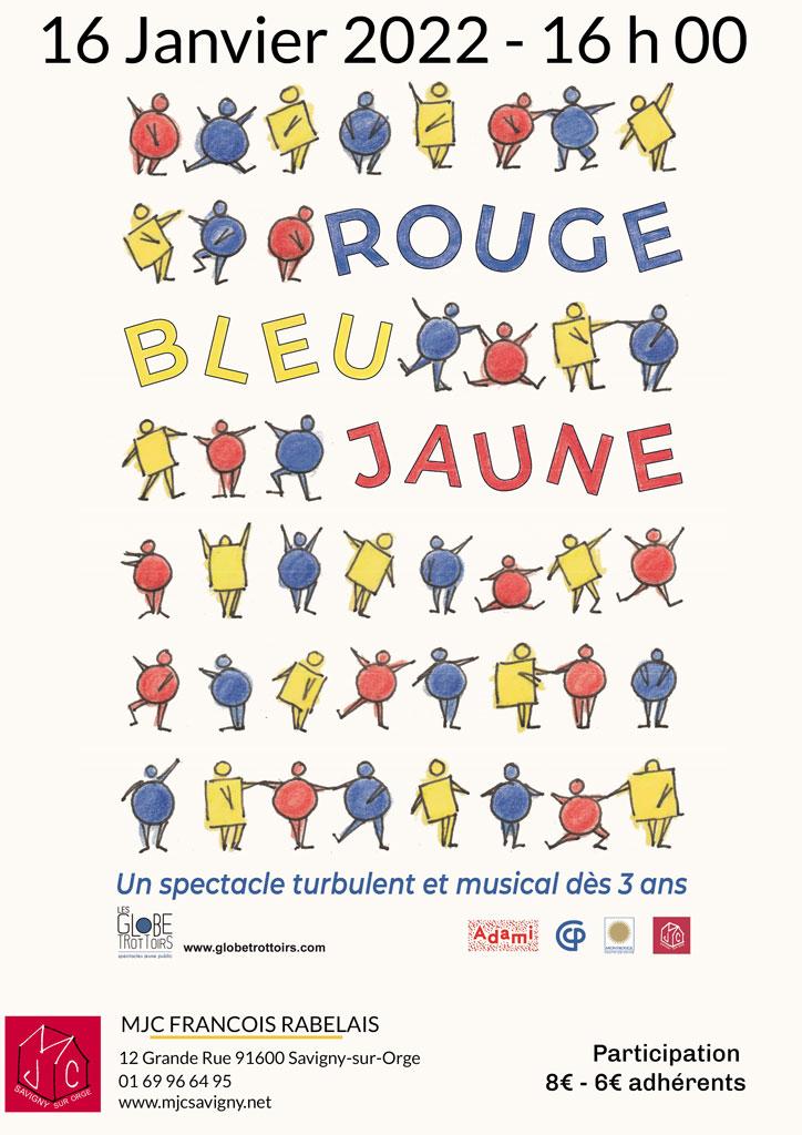 Spectacle Jeune Public Rouge, Bleu, Jaune 16 janvier 2022 à 16 h 00