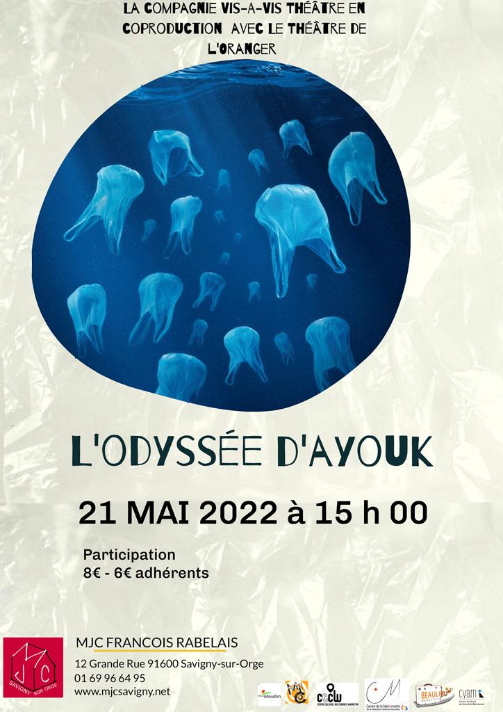 Spectacle Jeune Public, l'Odyssée d'Ayouk le 21 mai 2022